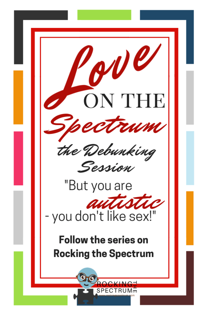 Love on the spectrum autism and sex