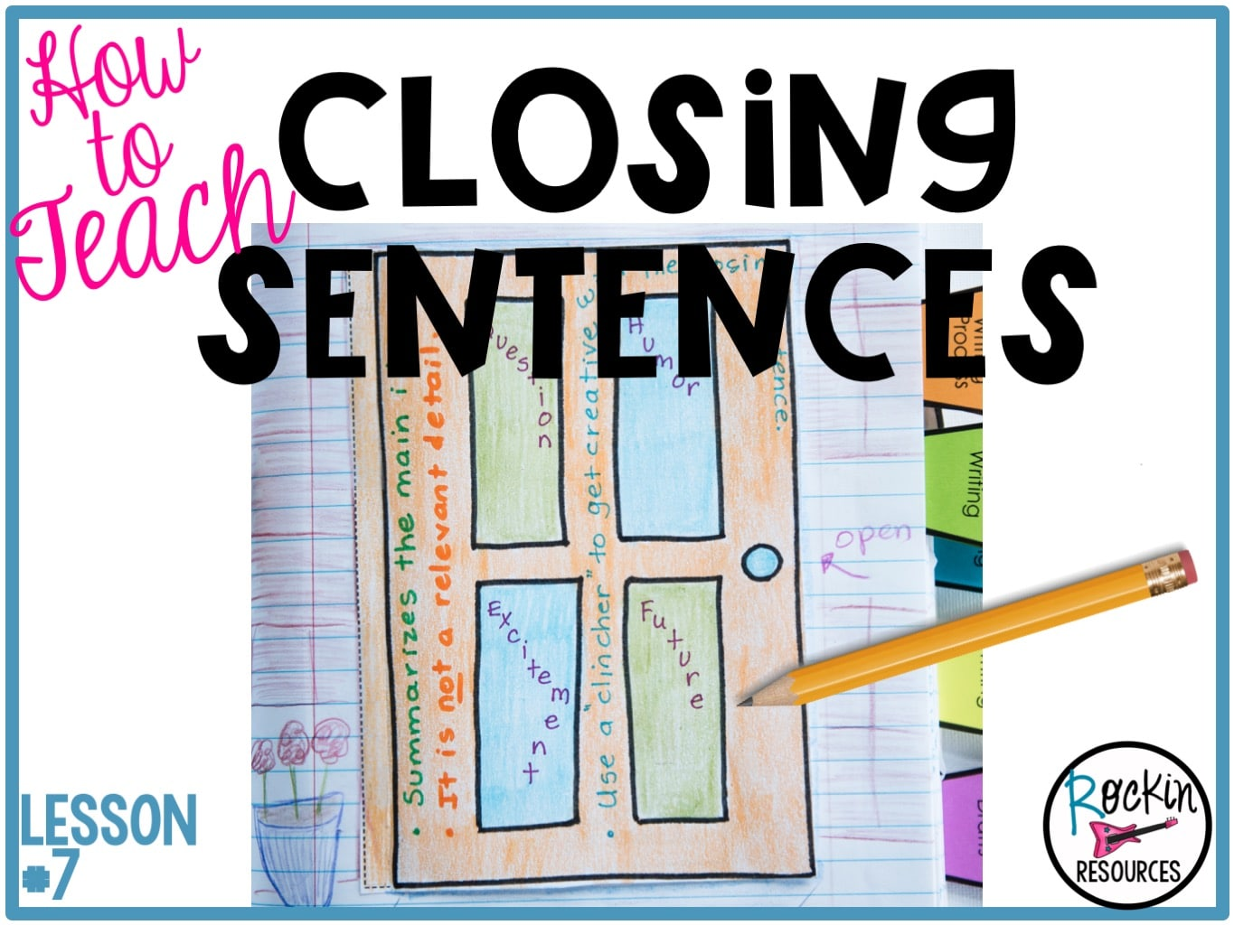 Writing Mini Lesson #7- CLOSING SENTENCES AND CLINCHERS   Rockin Resources [ 1024 x 1365 Pixel ]