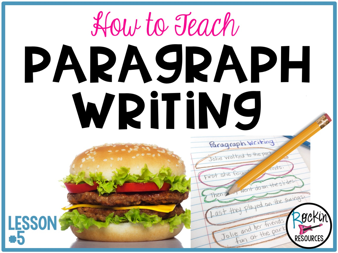HOW TO TEACH PARAGRAPH WRITING   Rockin Resources [ 1024 x 1365 Pixel ]