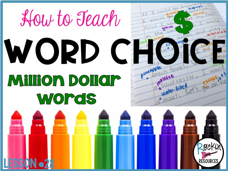 medium resolution of Writing Mini Lesson #28- Million Dollar Words- WORD CHOICE   Rockin  Resources