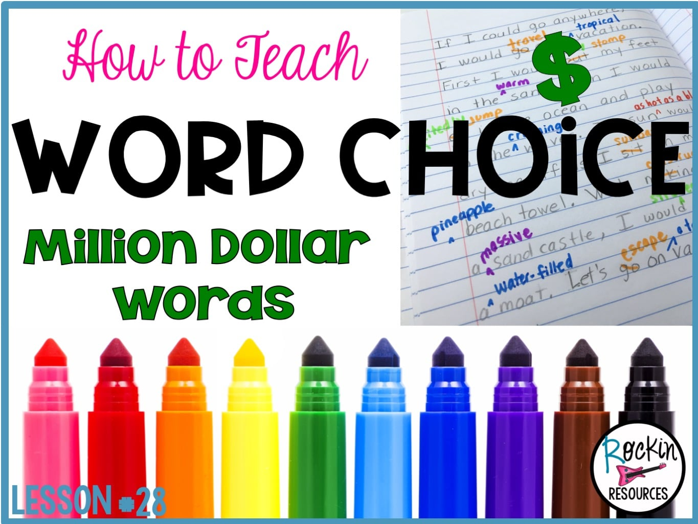 small resolution of Writing Mini Lesson #28- Million Dollar Words- WORD CHOICE   Rockin  Resources