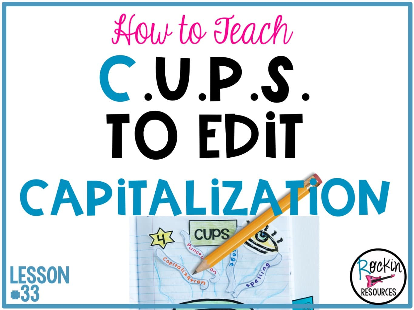 Writing Mini Lesson #33 on Capitalization   Rockin Resources [ 1024 x 1365 Pixel ]