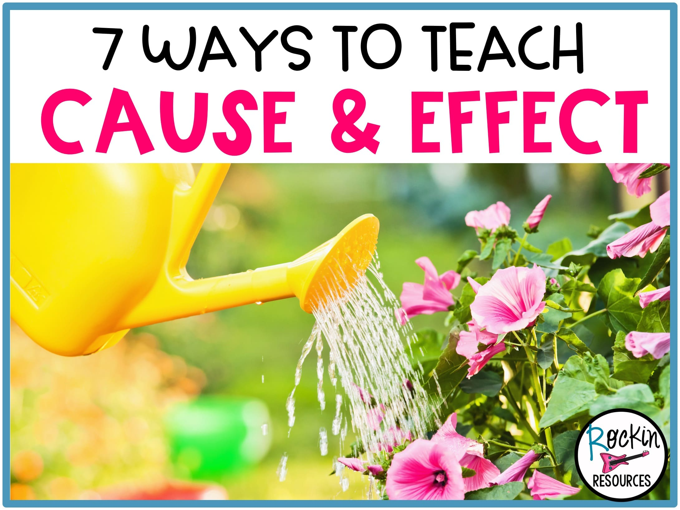 medium resolution of 7 Ways to Teach Cause and Effect   Rockin Resources