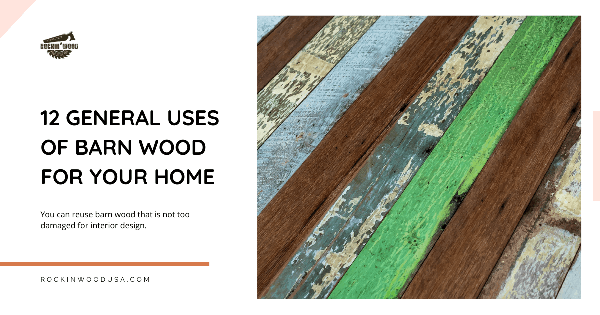 12 general uses of barnwood for your home