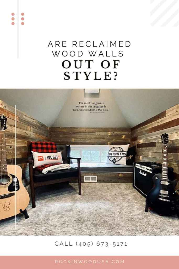 Pinterest-reclaimed wood walls out of style