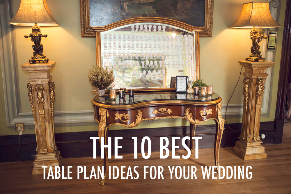 Ten Best Table Plan Ideas For Your Wedding Unusual And
