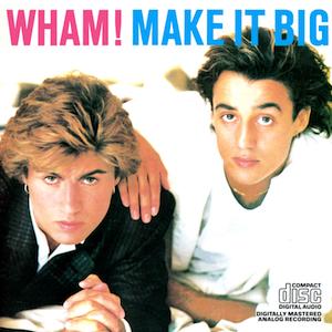 wham_make_it_big_album_art