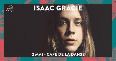 Gagnez 2×2 places pour Isaac Gracie au Café de la Danse