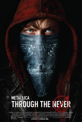 Metallica - Through the Never (2013)