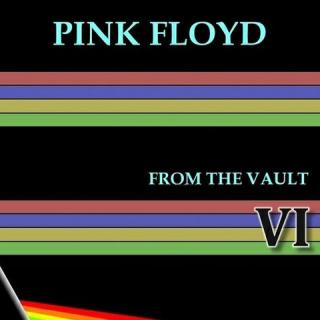 Pink Floyd - From The Vault VI (2016)