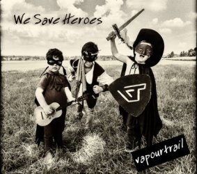 Album Cover vapourtrail - we save heroes
