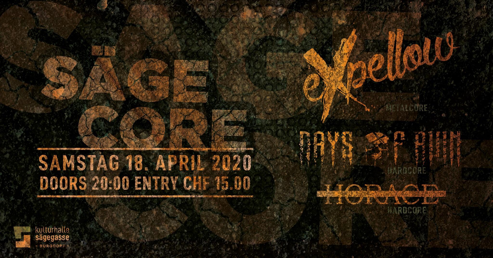 SägeCore 18.04.2020 Kulturhalle Sägegasse