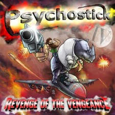 ALBUM REVIEW: Psychostick – Revenge of the Vengeance