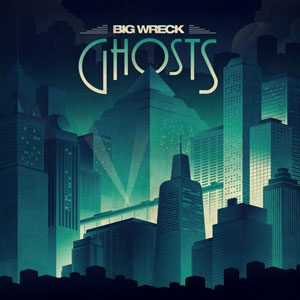Big-Wreck-Ghosts