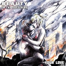 """Beauty in the Suffering Releases Unique Cover of The Outfield's """"Your Love"""""""