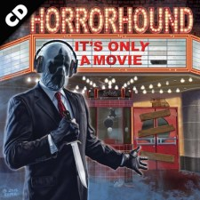 ALBUM REVIEW: HORRORHOUND – IT'S ONLY A MOVIE