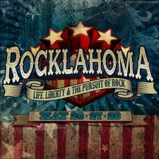 Rocklahoma 2017: Life Liberty and the Pursuit of Rock
