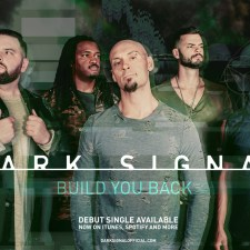 "Dark Signal Release Lyric Video for First Single ""Build You Back"""