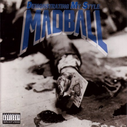 madball_-_demonstrating_my_style