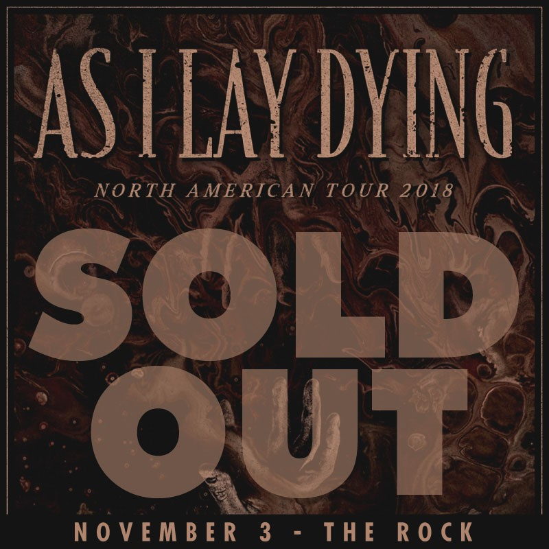 As I Lay Dying Preforming THIS SHOW IS SOLD OUT