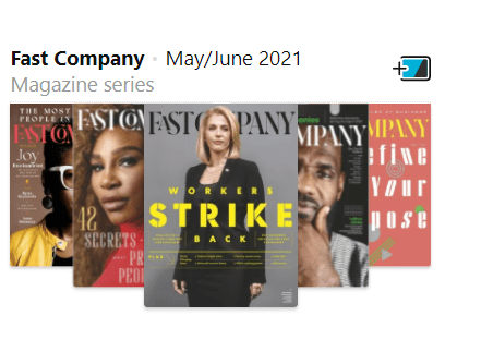 Recent magazine covers of the digital magazine Fast Company shown.
