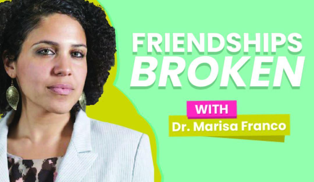 Friendships Broken