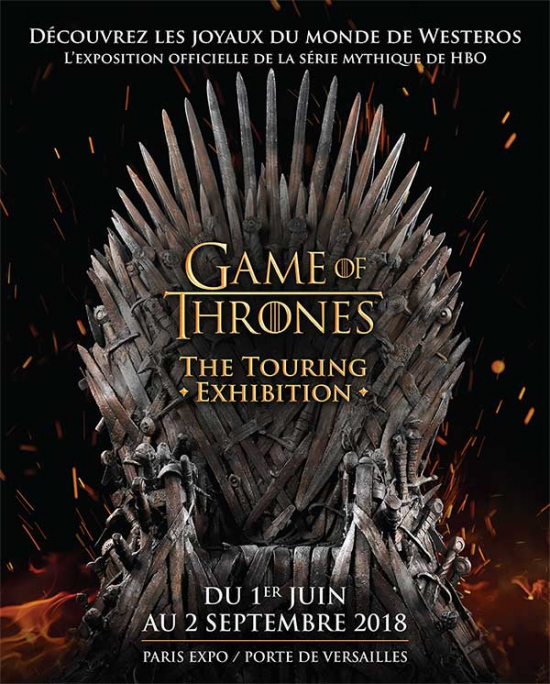 Le Meilleur Flyer Game Of Thrones The Touring Exhibition Parc Ce Mois Ci