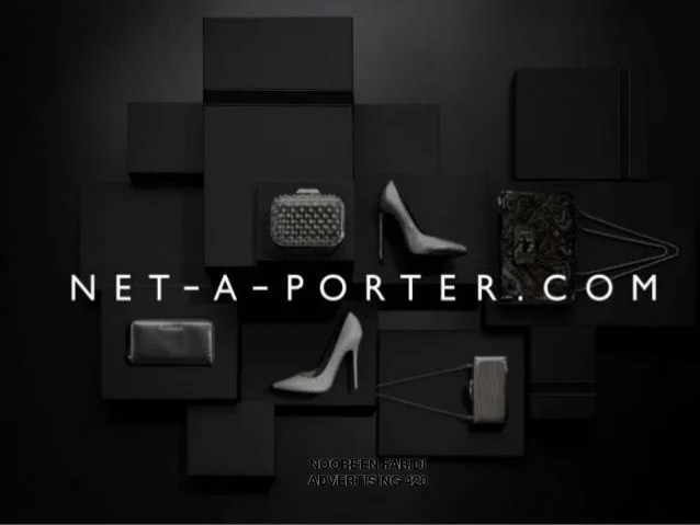 Le Meilleur Net A Porter Presentation For Advertising 420 Ce Mois Ci