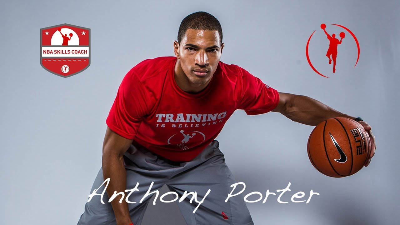 Le Meilleur Improving Basketball Skills Anthony Porter Ce Mois Ci