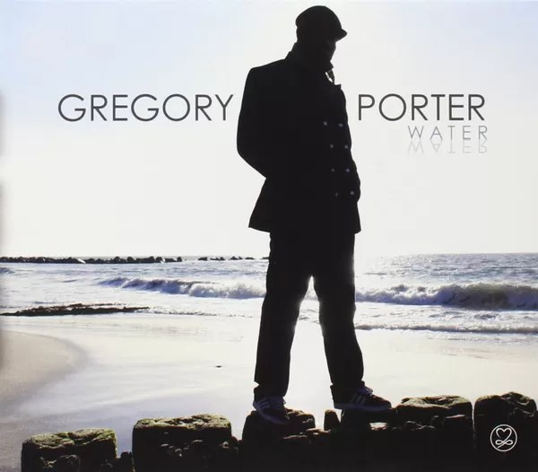 Le Meilleur Water By Gregory Porter Full Album Download Now Ce Mois Ci