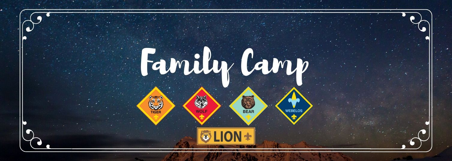 Family Camp is for Cub Scouts to experience the great outdoors with their parents or guardians.