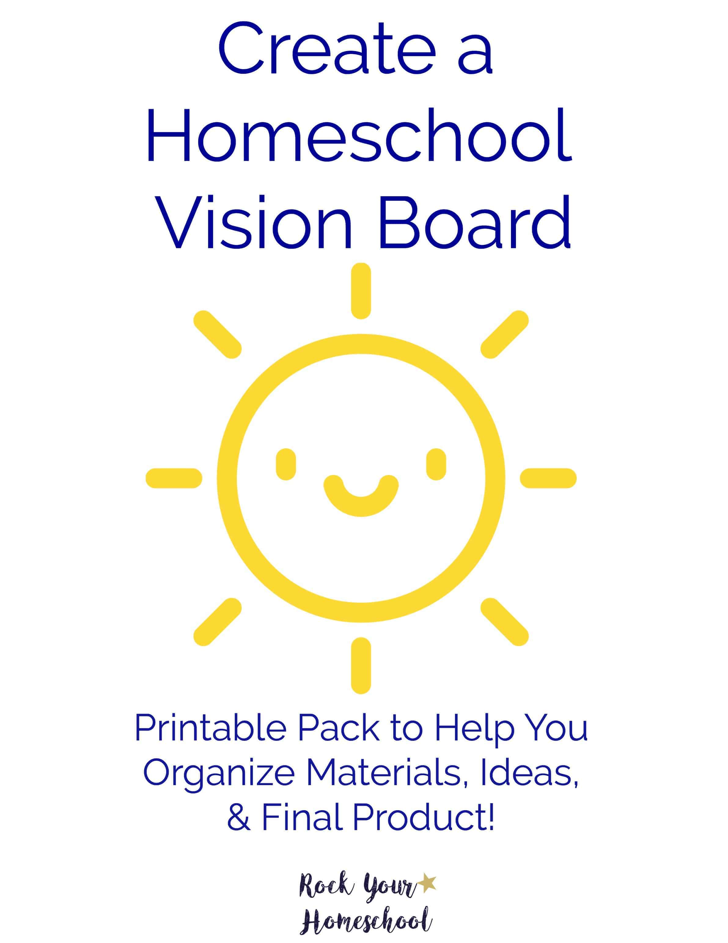 Updated Create Your Own Homeschool Vision Board