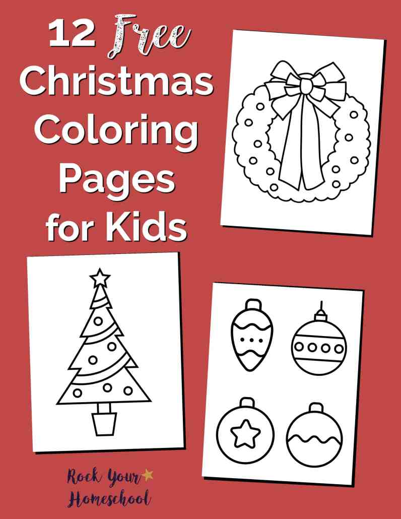 12 Free Christmas Coloring Pages for Kids - Rock Your Homeschool