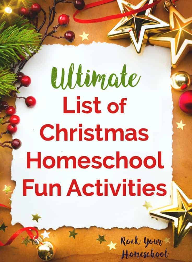 Ultimate List of Christmas Homeschool Fun Activities - Rock Your ...