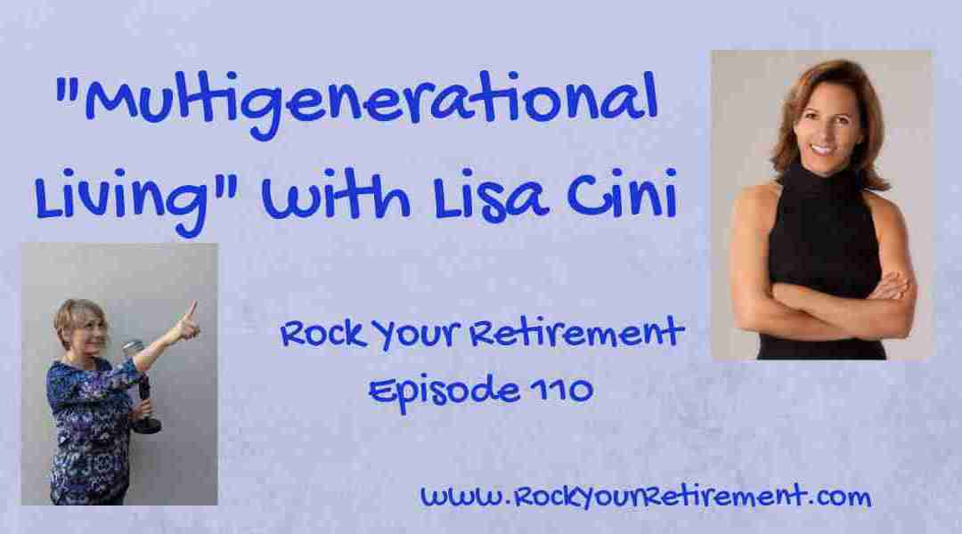 Multigenerational Living: Episode 110