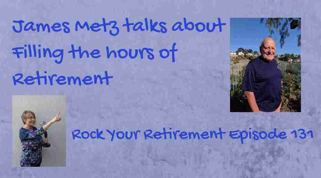 Structure in retirement: Episode 131