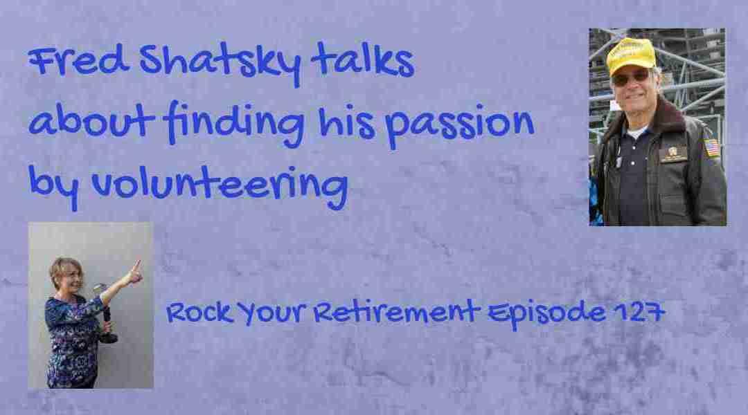 Benefits of volunteering: Episode 127