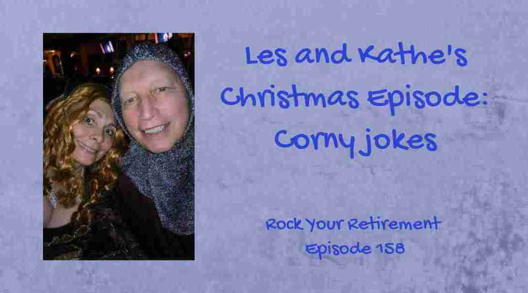 Christmas Episode: Corny Jokes – Episode 158