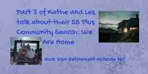 Kathe and Les talk about their newfound 55 plus community We Are Home