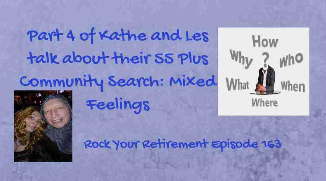 55 Plus Community Search: Mixed Feelings