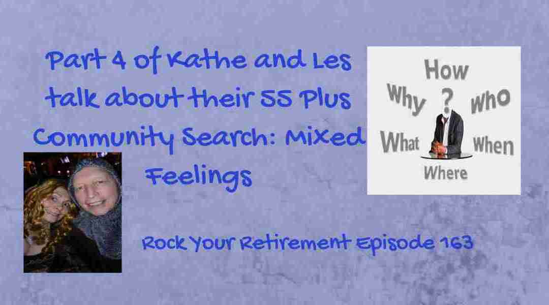 55 Plus Community Search: Mixed Feelings