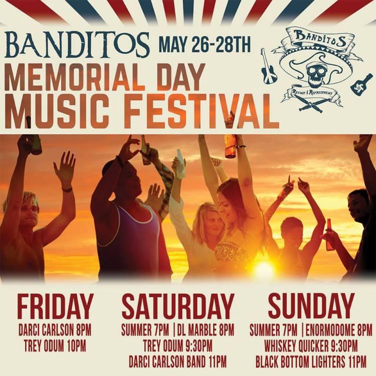 banditos-memorial-day Banditos Memorial Day Music Festival!
