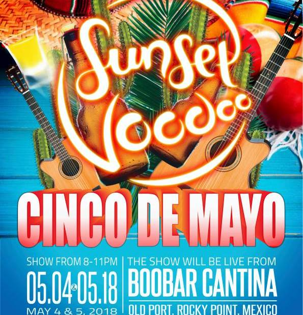 CINCO-DE-MAYO-BOO-BAR Child's Play! Rocky Point Weekend Rundown!