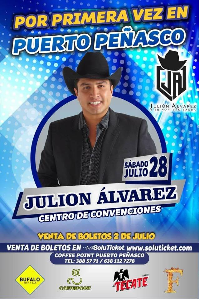 julion Julión Álvarez to play Puerto Peñasco July 28th