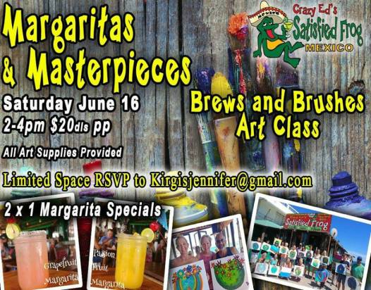 margaritas-and-masterpices ¡Qué Padre! Rocky Point Weekend Rundown!