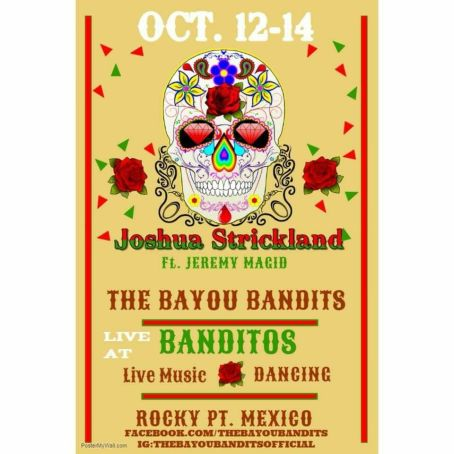 Joshua-Banditos Welcome, October! Rocky Point Weekend Rundown!