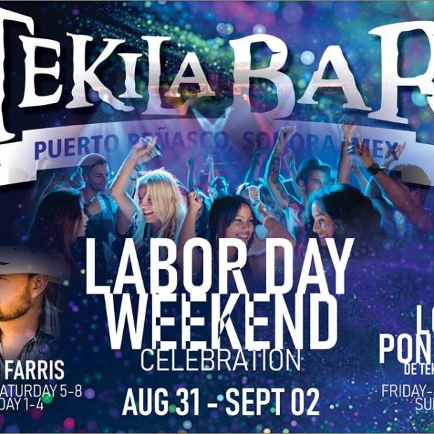 labor-day-Tekilas Labor Day in Rocky Point!  RP Weekend Rundown!