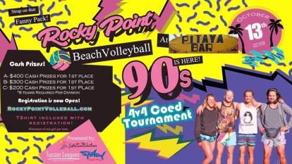 volleyball-90´s Welcome, October! Rocky Point Weekend Rundown!