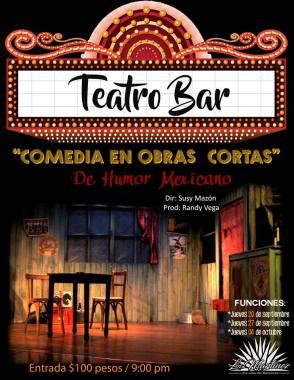 teatro-bar-poster Last days of summer ....?  Rocky Point Weekend Rundown!