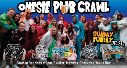 pubcrawl-onesie It's beginning to look a lot like...Rocky Point Weekend Rundown!